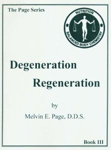 Degeneration Regeneration