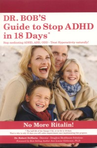 Dr. Bob's Guide to stop ADHD