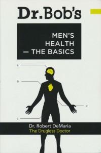 Dr. Bob's Men's Health - the basics